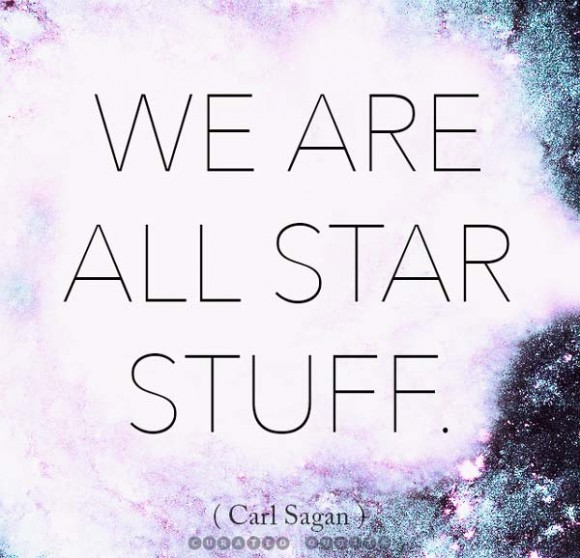 Star Stuff Carl Sagan