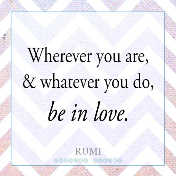 Rumi Be In Love